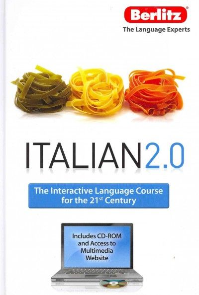 Italian 2.0. : the interactive language course for the 21st century.