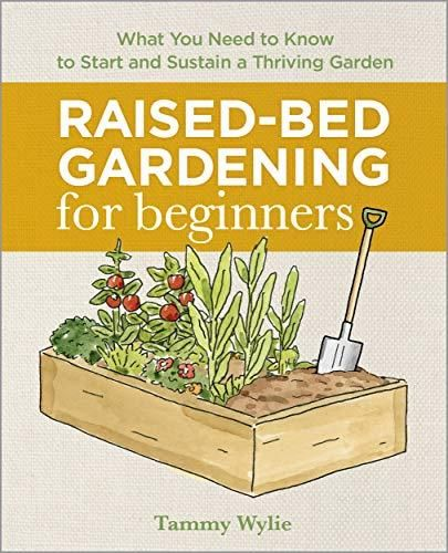 Download Pdf Raised Bed Gardening For Beginners Everything You In