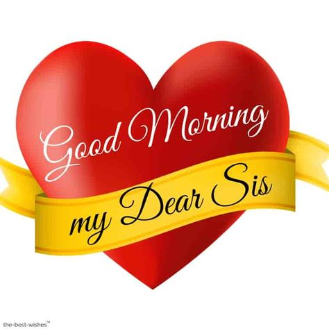 120+ Lovely Good Morning Wishes and Greetings For Sister