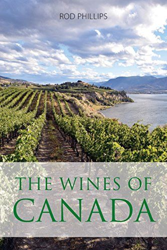 Download Pdf The Wines Of Canada The Classic Wine Library Free Epub Mobi Ebooks Wines Canada Pdf Download