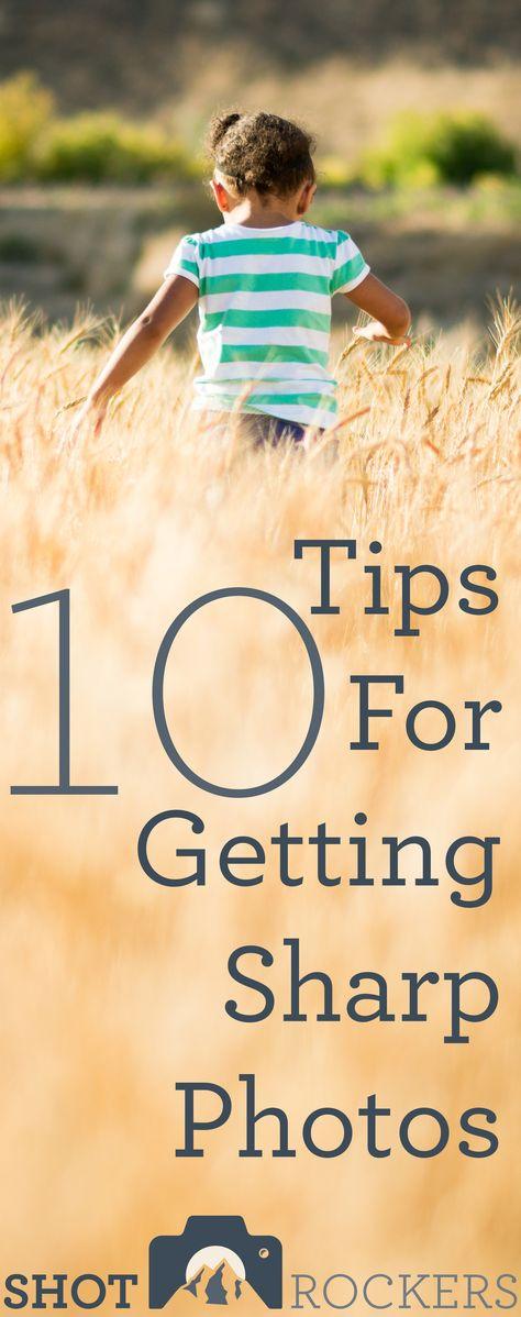 {<3} 10 Tips For Sharp Photos