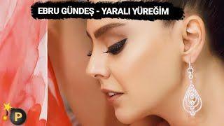 Ebru Gundes Yarali Yuregim Mp3 Indir Ebrugundes Yaraliyuregim Yeni Muzik Insan Muzik