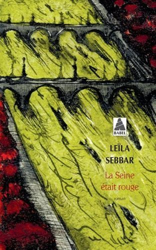 Download La Seine Etait Rouge By Leila Sebbar Pdf Epub Kindle Audiobooks Online Reading Reading Online Books