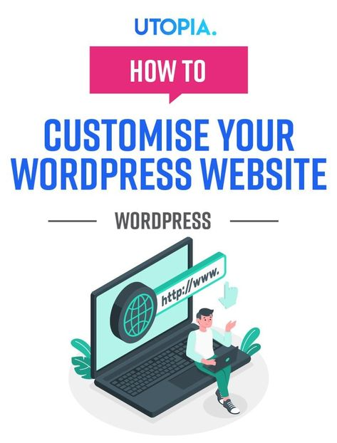 How To Customise Your WordPress Website   Complete Guide