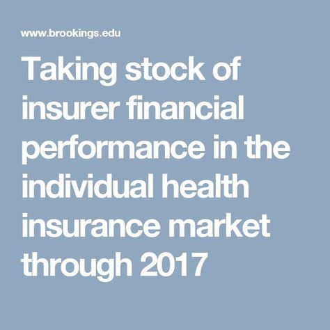 Taking Stock Of Insurer Financial Performance In The Individual