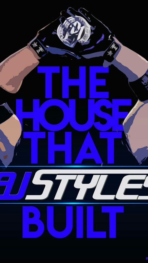 Smackdown Is The House That A J Styles Built Aj Styles Aj Styles Wwe Professional Wrestling