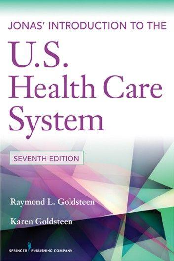 Jonas Introduction To The U S Health Care System 7th Edi