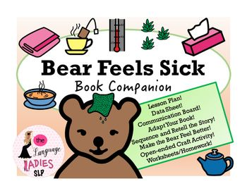 Bear Feels Sick Speech And Language Book Companion Speech