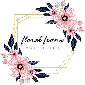 Beautiful Watercolor Floral Frame Background Flower Flyer Png And Vector With Transparent Background For Free Download Floral Watercolor Flower Drawing Leaf Drawing