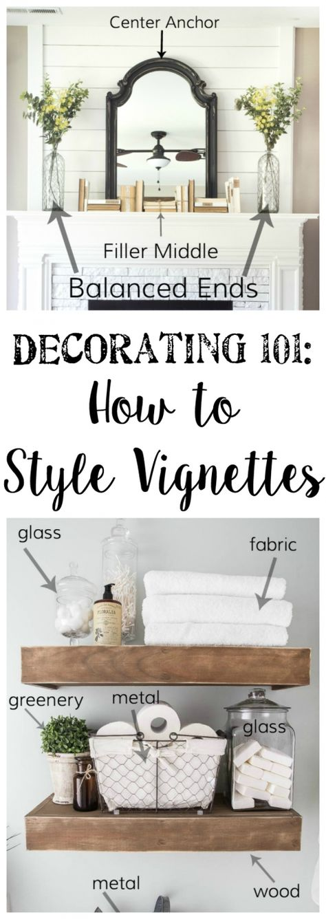 Decorating 101 How to Style Vignettes