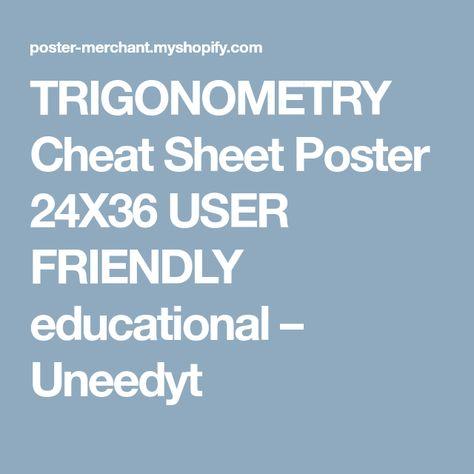 TRIGONOMETRY Cheat Sheet Poster 24X36 USER FRIENDLY educational