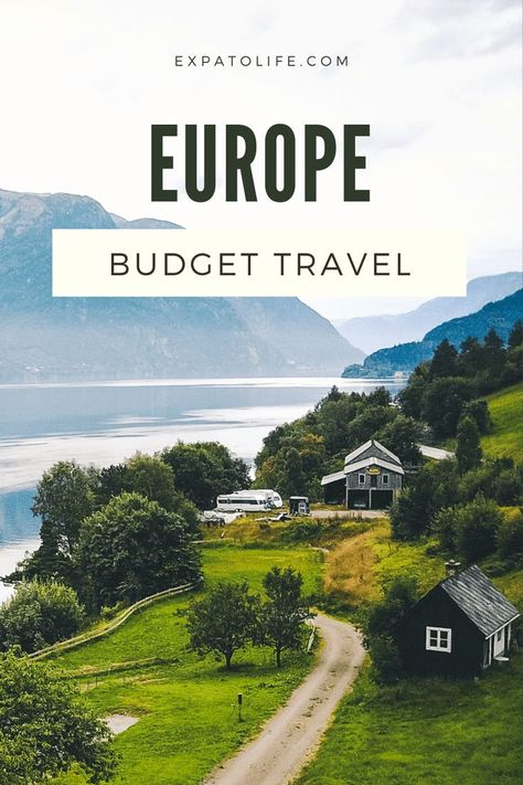 20+ Money-Saving Tips For Traveling Europe On A Budget