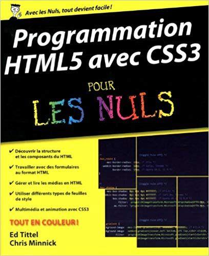 Telecharger Programmation Html5 Avec Css3 Pour Les Nuls Pdf Livre En Ligne Programmation Html5 Avec Css3 Pour Les Livres En Ligne Programme Listes De Lecture