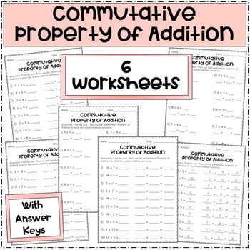 The Commutative Property Of Addition Worksheets Addition Worksheets Commutative Property Of Addition Properties Of Addition Properties of addition worksheets