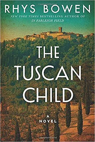 Amazon Com The Tuscan Child 9781503951815 Bowen Rhys Books In 2020 Historical Fiction Novels Tuscan