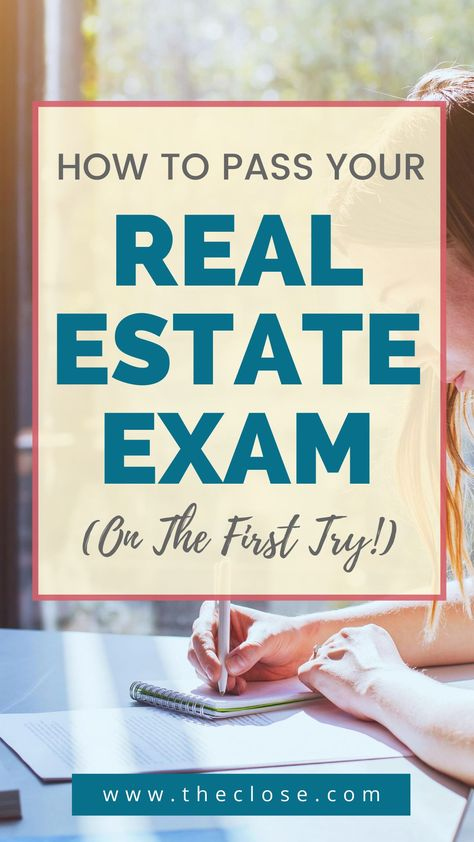 How To Pass Your Real Estate License Exam