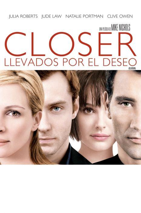 Descarga La Pelicula Llevados Por El Deseo Subtitulada En Itunes Closer Movie Good Movies Julia Roberts