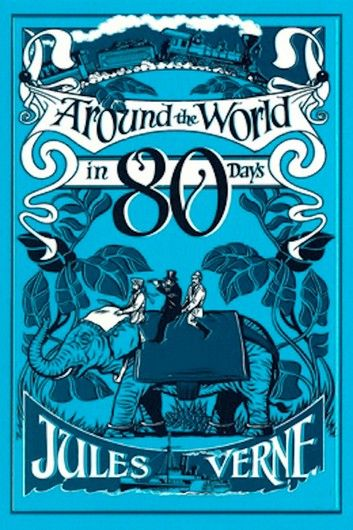 Around The World In 80 Days Ebook By Jules Verne In 2020 Around