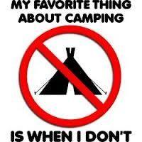 Not Camping Is Fun