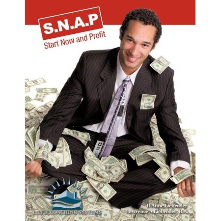 S.n.a.p.: Start Now and Profit (Paperback)