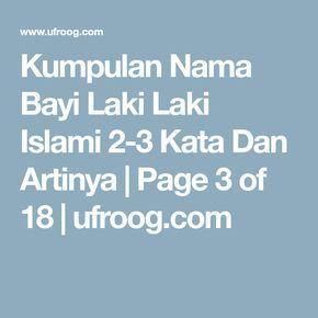 978 Nama Bayi Laki Laki Islami 2 3 Kata Dan Artinya Nama Bayi