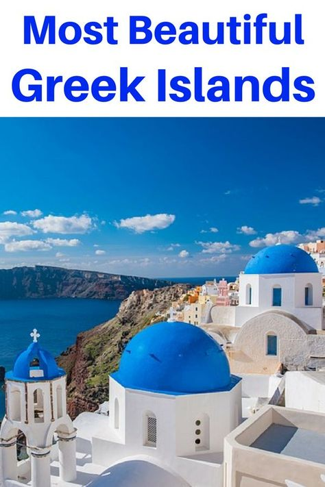 The Most Beautiful Greek Islands You Need to Visit | The Savvy Globetrotter