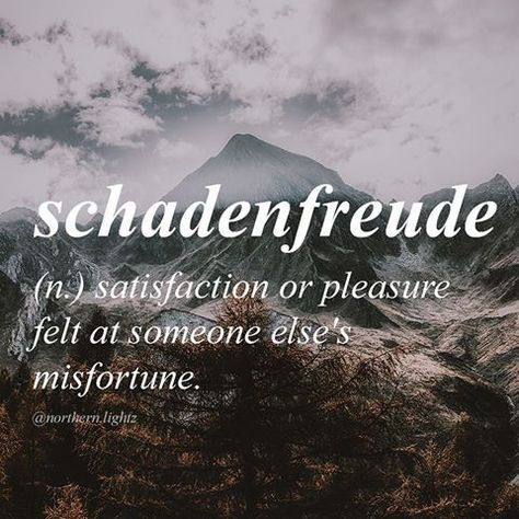 Schadenfreude - Word of the Day