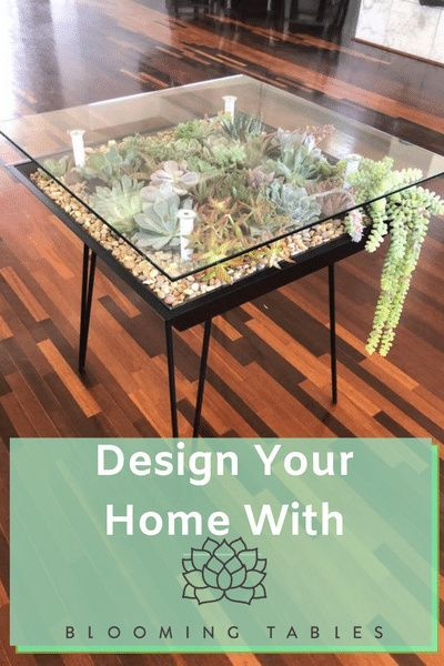 Home Designs With Blooming Tables Design Your Home Diy Table Terrarium Table