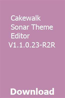 Cakewalk Sonar Theme Editor V1 1 0 23 R2r Download Online Full