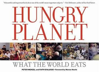 Pdf Download Hungry Planet What The World Eats Full By Peter Menzel Author Peter Menzel Pages 288 Pages Publis What The World Paperback Books Good Books