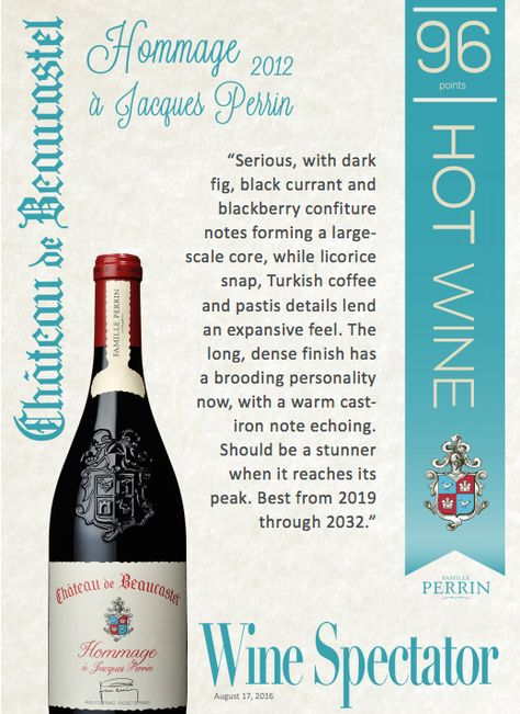 Chateau de Beaucastel Hommage a Jacques Perrin 2012 - HOT WINE - 96 points! - Wine Spectator