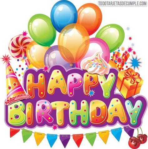 tarjetas de cumpleaños happy birthday | Happy birthday wishes ...