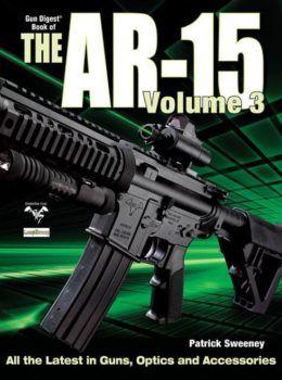 Gun Digest Book of the AR-15 Vol  1 ePub/PDF – GunDigest