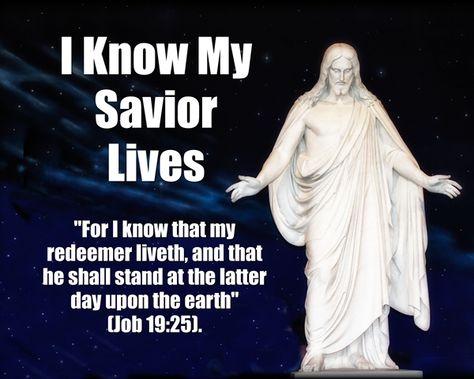 I Know My Savior Lives Primary 2015 Theme 8 x 10 Posters