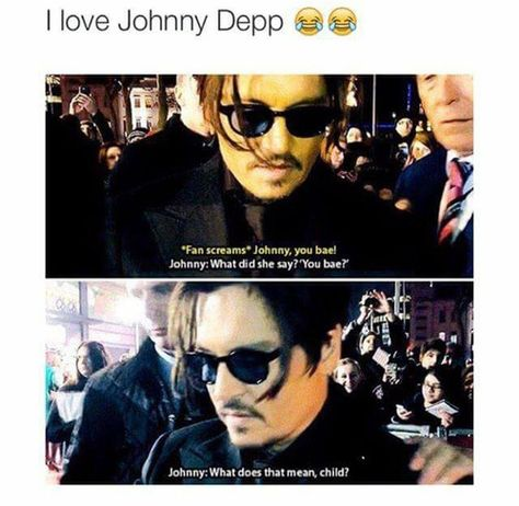 funny, johnny depp, and bae image Stupid Funny Memes, Funny Relatable Memes, Funny Posts, The Funny, Hilarious, Funny Stuff, Pixar, Johnny Depp Fans, Johnny Depp Quotes