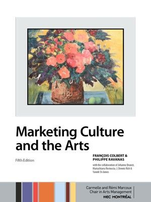 Seminaires De Management Culturel Materiel Pedagogique Chaire De Gestion Des Arts Carmelle Et Remi Marcoux