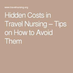 Hidden Travel Nursing Costs And How To Avoid Them Travel Nursing