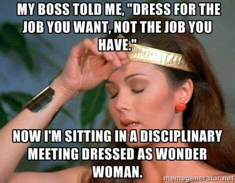 Dress for the job you wantWonder Woman pmp and other career - how to get the job you want