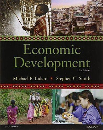 Economic Development 12th Edition By Michael P Todaro 9781292002972 Paperback Barnes Noble Economic Development Economics Books Economics Online