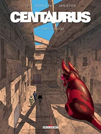 Get Book Centaurus T02 Terre Etrangere French Edition Fantasy Books To Read Book Photography National Geographic Kids