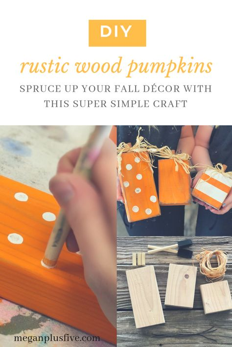 Do it yourself rustic wood pumpkins, spruce up your fall décor with this super simple craft —. Do it yourself rustic wood pumpkins, spruce up your fall décor with this super simple craft — Megan plus FIVE 2x4 Crafts, Fall Wood Crafts, Easy Fall Crafts, Fall Crafts For Kids, Wooden Crafts, Fall Diy, Decor Crafts, Holiday Crafts, Crafts To Make
