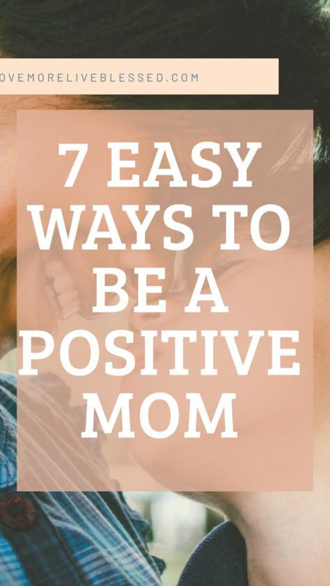 Easy Ways To Be Happier Mom