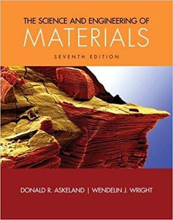 Science And Engineering Of Materials 7th Askeland Solution Manual