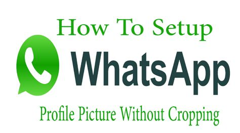 How To Put Your Whats App Dp Without Re Size Or Crop Your Image