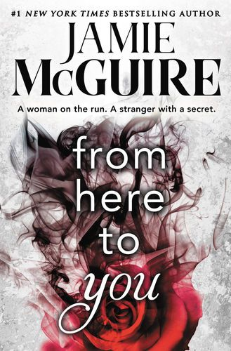 Read & download From Here to You By Jamie McGuire for Free