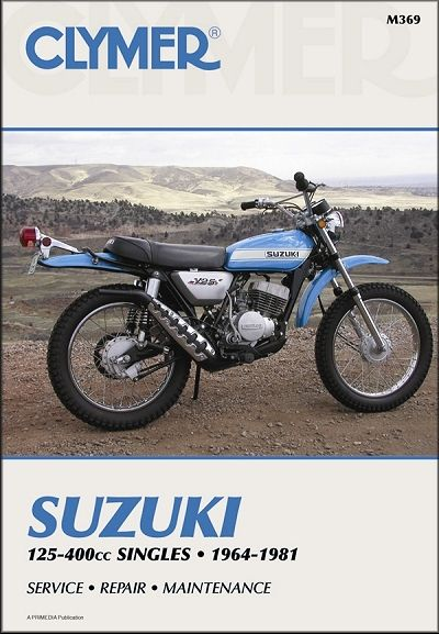 Suzuki Tc125 Tm125 Ts125 Tc185 Ts185 Tm400 Rl250 Tm250 Ts250 Ts400 Repair Manual 1964 1981 Clymer Suzuki Motorcycle
