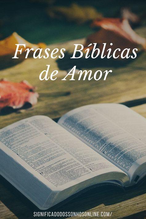 As Melhores Frases Bíblicas De Amor Clique Na Imagem E