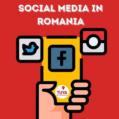 SOCIAL MEDIA IN ROMANIA - TUYA Digital