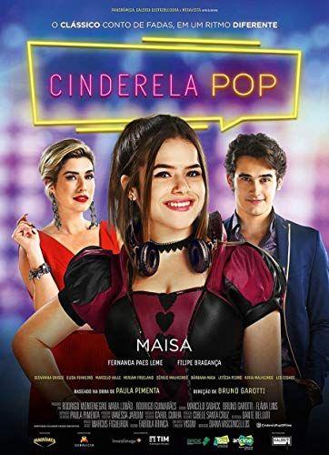 Cinderela Pop 2019 2 25 03 Com Imagens Filmes