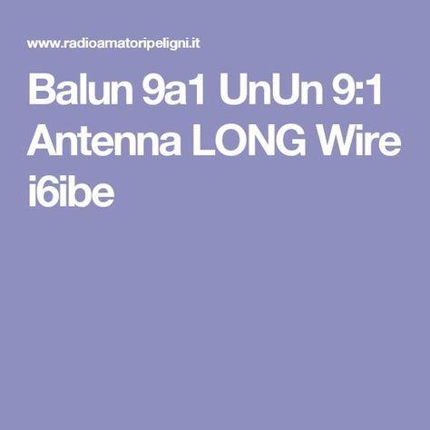 Balun 9a1 UnUn 9:1 Antenna LONG Wire i6ibe   Stereoequip